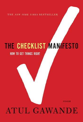 "Read ""The Checklist Manifesto""!"