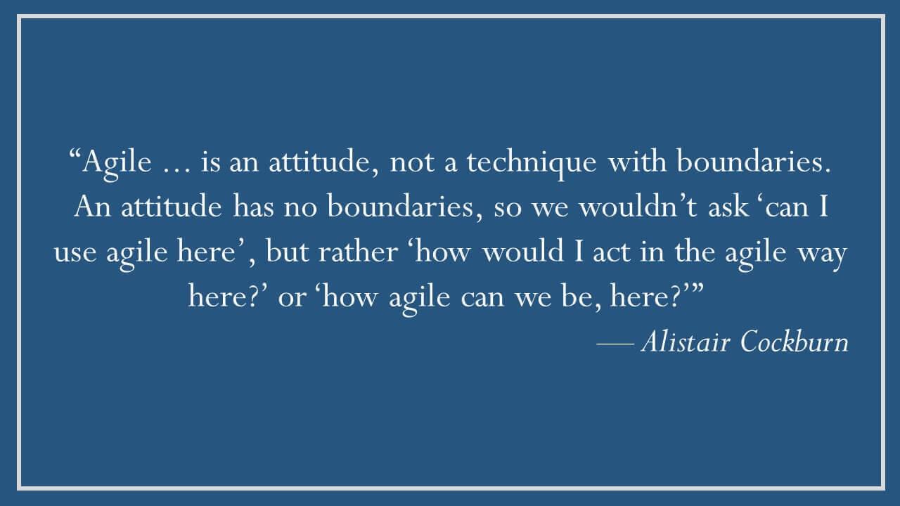 Alistair Cockburn – Agile is an Attitude